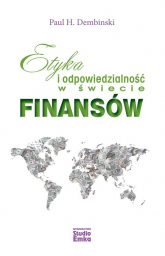 Etyka i odpowiedzialność w świecie finansów - Dembinski Paul H. | mała okładka