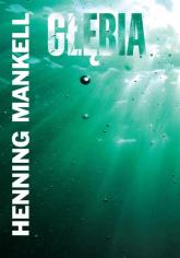 Głębia - Henning Mankell | mała okładka