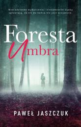 Foresta Umbra - Paweł Jaszczuk | mała okładka