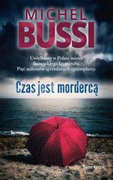 Czas jest mordercą - Michel Bussi | mała okładka