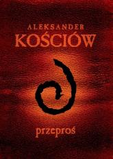 Przeproś Przewodnik gracza - Aleksander Kościów | mała okładka