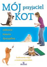 Mój przyjaciel kot zabawa tresura dyscyplina - Claire Arrowsmith | mała okładka