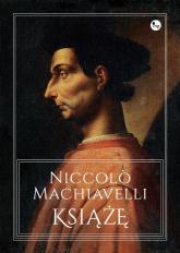 Książę - Machiavelli Niccolo | mała okładka