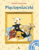 Pięciopsiaczki + CD - Wanda Chotomska | mała okładka