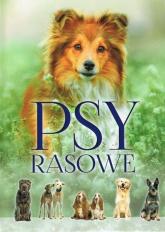 Psy rasowe - Izabela Przeczek | mała okładka