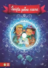 Święta pełne czaru Hej kolęda, kolęda + CD - Aniela Cholewińska-Szkolik   mała okładka