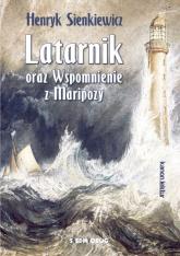 Latarnik oraz Wspomnienie z Maripozy - Henryk Sienkiewicz | mała okładka