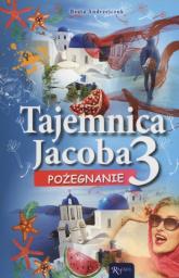 Tajemnica Jacoba 3 Pożegnanie - Beata Andrzejczuk | mała okładka