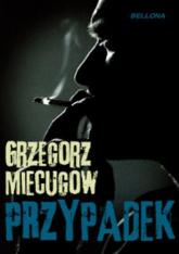 Przypadek - Grzegorz Miecugow   mała okładka