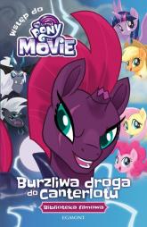 My Little Pony The Movie Burzliwa droga do Canterlotu -    mała okładka