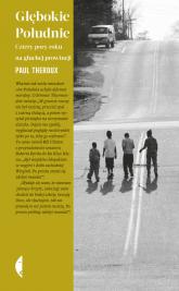 Głębokie Południe Cztery pory roku na głuchej prowincji - Paul Theroux   mała okładka