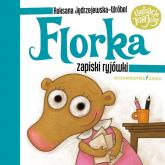 Florka Zapiski ryjówki - Roksana Jędrzejewska-Wróbel | mała okładka