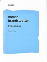 Dzień gniewu Dramaty - Roman Brandstaetter | mała okładka