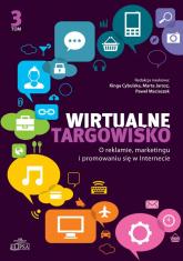 Wirtualne targowisko Tom 3 O reklamie, marketingu i promowaniu się w Internecie -  | mała okładka