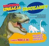 Kolorowa edukacja Dinozaury - Kryciński Michał, Jędrzejewska-Szmek Krystyna | mała okładka