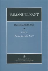 Dzieła zebrane Tom 6 - Immanuel Kant | mała okładka