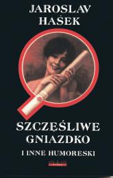 Szczęśliwe gniazdko i inne humoreski - Jaroslav Hasek | mała okładka
