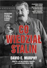 Co wiedział Stalin - Murphy David E.   mała okładka