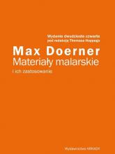 Materiały malarskie i ich zastosowanie - Max Doerner | mała okładka