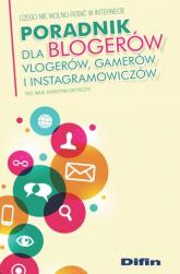 Poradnik dla blogerów vlogerów, gamerów i instagramowiczów Czego nie wolno robić w Internecie - Katarzyna Grzybczyk | mała okładka