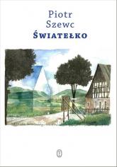 Światełko - Piotr Szewc   mała okładka