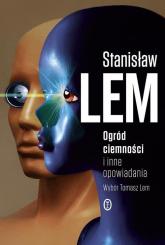 Ogród ciemności i inne opowiadania - Stanisław Lem | mała okładka