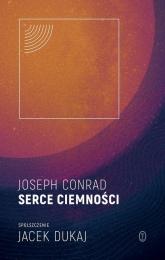 Serce ciemności spolszczenie Jacek Dukaj - Joseph Conrad | mała okładka