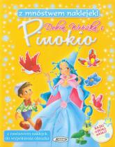 Dobra Wróżka i Pinokio Z mnóstwem naklejek! -  | mała okładka