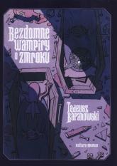 Bezdomne Wampiry o zmroku - Tadeusz Baranowski   mała okładka