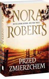 Przed zmierzchem - Nora Roberts | mała okładka