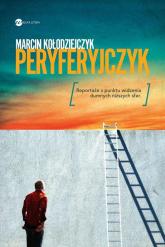 Peryferyjczyk - Marcin Kołodziejczyk | mała okładka