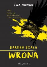 Bardzo biała wrona - Ewa Nowak | mała okładka
