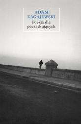Poezja dla początkujących - Adam Zagajewski | mała okładka