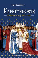 Kapetyngowie Królowie Francji 987-1328 - Jim Bradbury | mała okładka