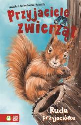 Przyjaciele Zwierząt Ruda przyjaciółka Tom 6 - Aniela Cholewińska-Szkolik   mała okładka
