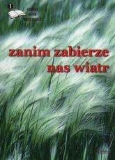 Zanim zabierze nas wiatr 1 Antologia poetów współczesnych -  | mała okładka