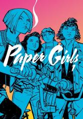 Paper Girls 1 - Vaughan Brian K., Chiang Cliff   mała okładka