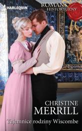 Tajemnice rodziny Wiscombe - Christine Merrill | mała okładka