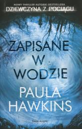 Zapisane w wodzie - Paula Hawkins | mała okładka