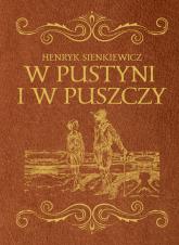 W pustyni i w puszczy - Henryk Sienkiewicz | mała okładka
