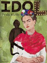 Frida Kahlo Seria idol -  | mała okładka