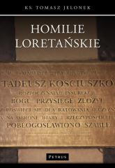 Homilie Loretańskie (15) - Tomasz Jelonek | mała okładka
