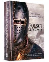 Polscy krzyżowcy - Agnieszka Teterycz-Puzio | mała okładka