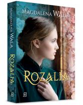 Rozalia - Magdalena Wala | mała okładka