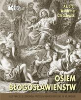 Osiem błogosławieństw - Waldemar Chrostowski | mała okładka