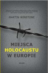 Miejsca Holokaustu w Europie - Martin Winstone | mała okładka