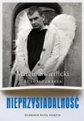 Nieprzysiadalność Autobiografia - Świetlicki Marcin, Księżyk Rafał | mała okładka