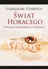 Świat Horacego Dziennik znaleziony w Sabinum -    mała okładka