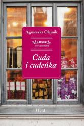 Cuda i cudeńka - Agnieszka Olejnik | mała okładka