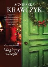 Czary codzienności Tom 4 Magiczny wieczór - Agnieszka Krawczyk | mała okładka